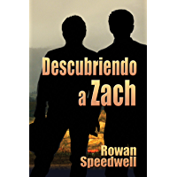 Descubriendo a Zach (Spanish Edition)