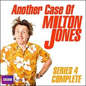 Another Case of Milton Jones: Series 4 Radio/TV Program