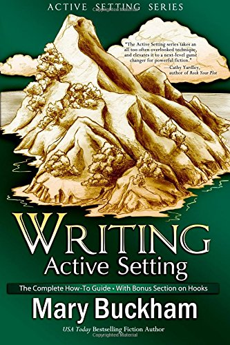 Download Writing Active Setting: The Complete How-to Guide with Bonus Section on Hooks (Volume 4) PDF