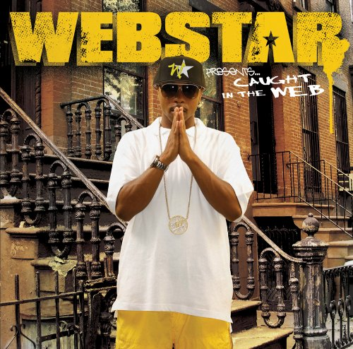 (Webstar Presents: Caught In The WEB)