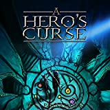 A Hero's Curse: The Unseen Chronicles, Book 1