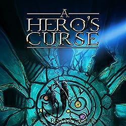 A Hero's Curse