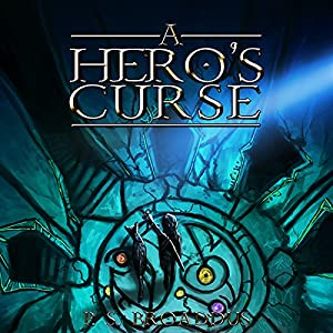 A Hero's Curse Audiobook