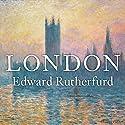 London Hörbuch von Edward Rutherfurd Gesprochen von: Andrew Wincott