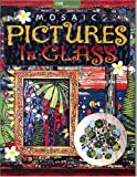 Mosaic Pictures in Glass, Christine Stewart, 1932327029