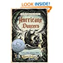 Hurricane Dancers: The First Caribbean Pirate Shipwreck (Pura Belpre Honor Books - Author (Narrative))