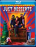 JUST DESSERTS: THE MAKING OF [Blu-ray]