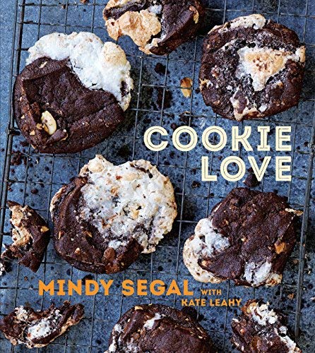 More Than 60 Recipes and Techniques for Turning the Ordinary into the Extraordinary Cookie Love (Hardback) - Common