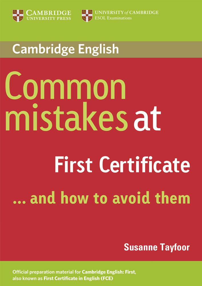Common Mistakes at First Certificate… and How to Avoid Them ...