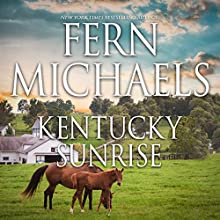 Kentucky Sunrise Audiobook by Fern Michaels Narrated by Susie Berneis