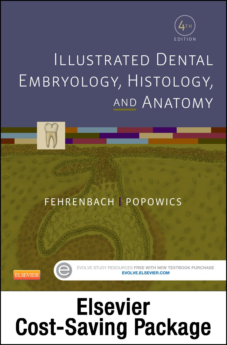 Illustrated Dental Embryology, Histology, and Anatomy - Text and Student Workbook Package, 4e