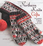 Northern Knits Gifts, Lucinda Guy, 159668562X