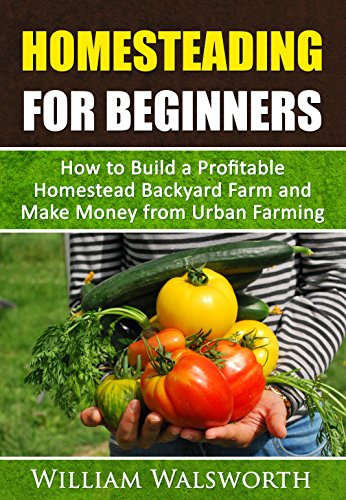 homesteading for beginners how to build a profitable homesteadhomesteading for beginners how to build a profitable homestead backyard farm \u0026 make money from