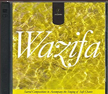 Wazifa Sacred Compositions to Accompany the Singing of Sufi