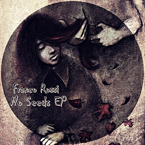 No Seeds EP (Rossa Seeds)