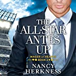 The All-Star Antes Up: Wager of Hearts, Book 2 | Nancy Herkness