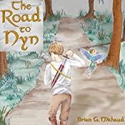 The Road to Nyn: The Tales of Gaspar, Book 1 | Brian Michaud