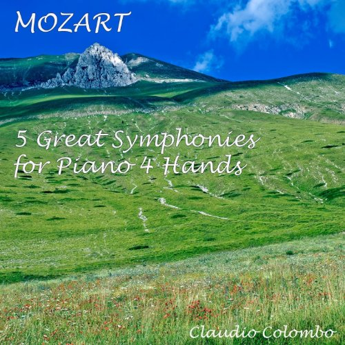 Wolfgang Amadeus Mozart : 5 Great Symphonies for Piano Four Hands