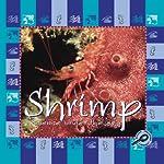 Science Under the Sea: Shrimp   Lynn M. Stone