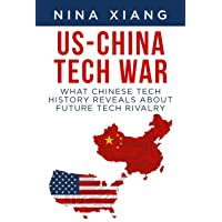 US-China Tech War: What Chinese Tech History Reveals About Future Tech Rivalry