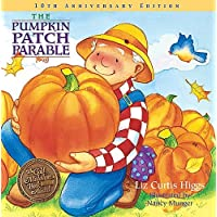 The Pumpkin Patch Parable: Special Edition (Parable Series)