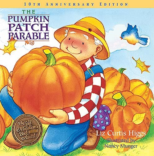 The Pumpkin Patch Parable: Special Edition (Parable Series) -