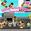 Sticker Activity Pages 6: Superheroes [Download]