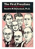 First Freudians, Hendrik M. RUITENBEEK, 0876680848