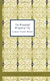 The Wonderful Wizard of Oz, L. Frank Baum, 1426448414