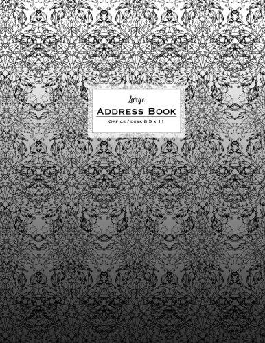 Large Address Book - Office/Desk 8.5 x 11: Grey, Black & White (Big & Trendy Address Books For Women)