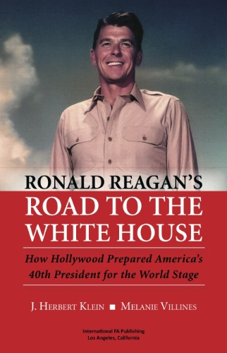 RONALD REAGAN'S ROAD TO THE WHITE HOUSE