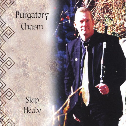 Purgatory Chasm - Tunes on Irish Wooden Flute and American ()