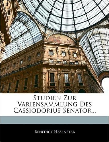 Book Studien Zur Variensammlung Des Cassiodorius Senator...