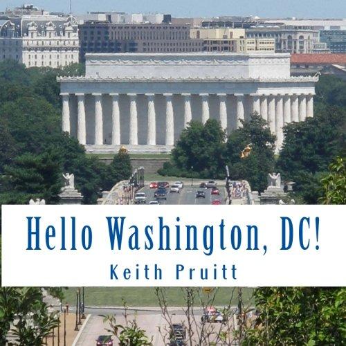 Hello Washington, DC! (Travel - Hello Washington