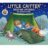 Little Critter: Bedtime Stories
