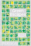 img - for Green Escapes: The Guide to Secret Urban Gardens book / textbook / text book