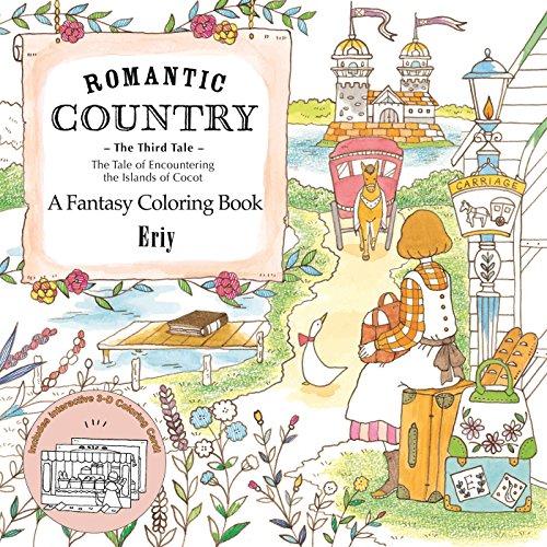 Romantic Country: The Third Tale: A Fantasy Coloring Book [Eriy] (Tapa Blanda)