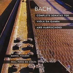 Complete Sonatas for Viola Da Gamba and Harpsichor