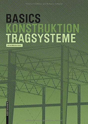Basics Tragsysteme Taschenbuch – 20. April 2007 Alfred Meistermann Birkhäuser 3764380918 Architektur