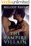 The Vampire Villain (Evil Rising Book 2)