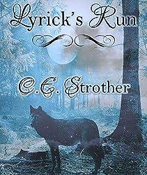 Lyrick's Run: 18+ paranormal romance BBW shifter werewolf (Chiaro Di Luna)
