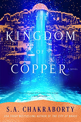 The Kingdom of Copper (The Daevabad Trilogy) by Harper Voyager