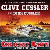 Crescent Dawn: A Dirk Pitt Novel | Clive Cussler, Dirk Cussler