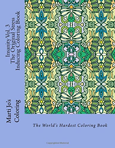 insanity-vol-3-the-original-stress-inducing-coloring-book-the-worlds-hardest-coloring-book