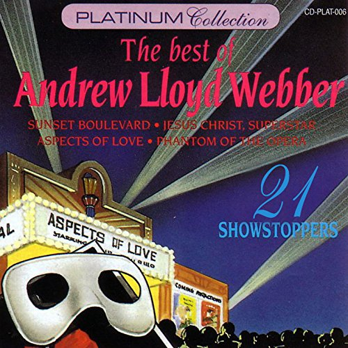 - The Best Of Andrew Lloyd Webber - 21 Showstoppers
