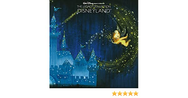Walt Disney Records The Legacy Collection: Disneyland de Various artists en Amazon Music - Amazon.es