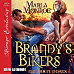 Brandy's Bikers: The Dirty Dozen 1 | Marla Monroe