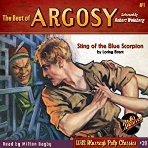 The Best of Argosy #1 - Sting of the Blue Scorpion Audiobook
