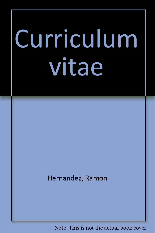 Curriculum Vitae Spanish Edition Ramon Hernandez 9780892950959