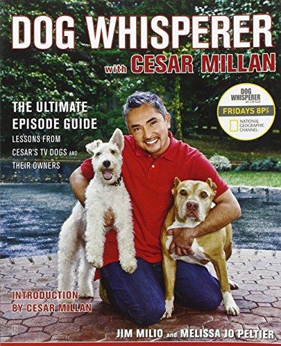 Dog Whisperer with Cesar Millan: The Ultimate Episode